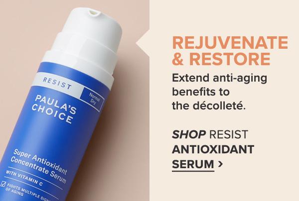 RESIST Super Antioxidant Serum >